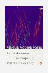 Penguin Modern Poets 12: Helen Dunmore, Jo Shapcott, Matthew Sweeney Bk. 12 Paperback