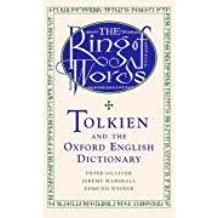 The Ring of Words: Tolkien and the Oxford English Dictionary by Peter Gilliver (27-Apr-2006) Hardcover