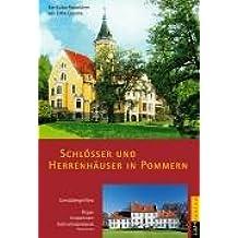Schlösser und Herrenhäuser in Pommern