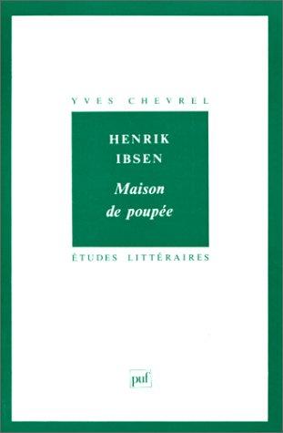 Henrik Ibsen : Maison de poupée