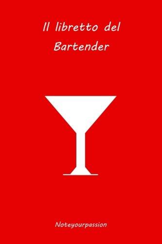 Il Libretto Del Bartender: Red Edition: Volume 2
