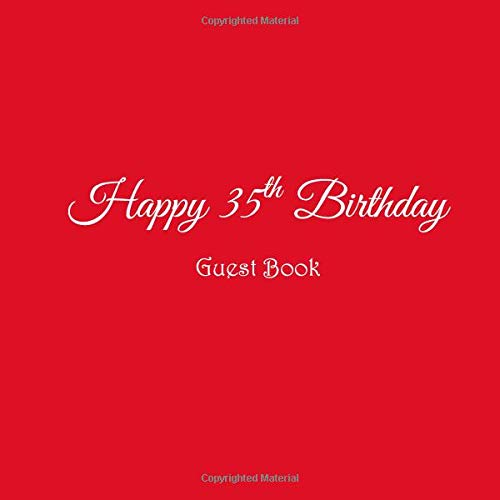 Happy 35th Birthday Guest Book: Happy 35 year old 35th Birthday Party Guest Book gifts accessories decor ideas supplies decorations for women her ... decorations gifts ideas women men, Band 4) - Cupcake Kinder T-shirt