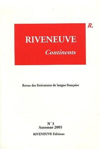Riveneuve Continents, N° 3, Automne 2005 : L'écrivain dans ses langues