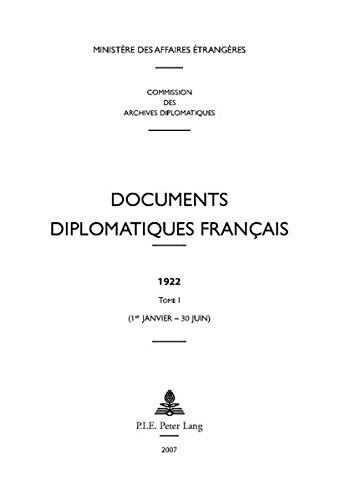 Documents Diplomatiques Francais, 1922: 1er-janvier - 30 Juin