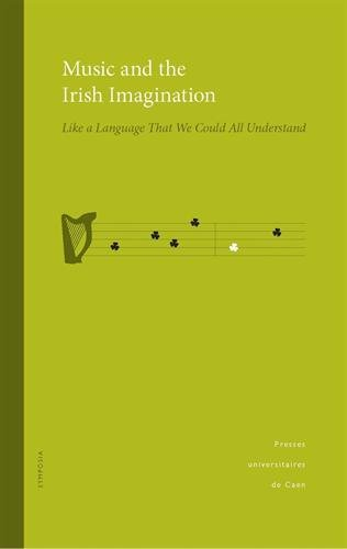Music and the Irish Imagination : Like a language that we could all understand (1DVD)