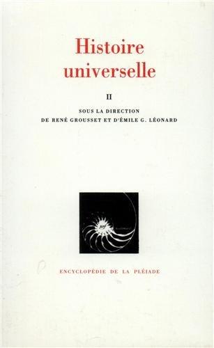 Histoire universelle, tome II : De l'Islam à la Réforme