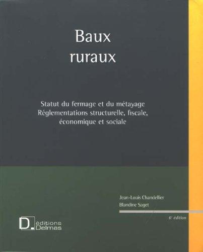 Baux ruraux : Statut du fermage et du métayage, Réglementations structurelle, fiscale, économique et sociale (1CD audio)