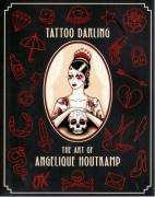 Tattoo Darling: The Art of Angelique Houtkamp: 0 por Angelique Houtkamp