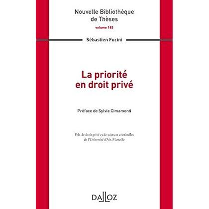 La priorité en droit privé. Volume 183