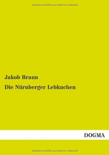 Nuernberger Lebkuchen: Anleitung zur Herstellung von Lebkuchen
