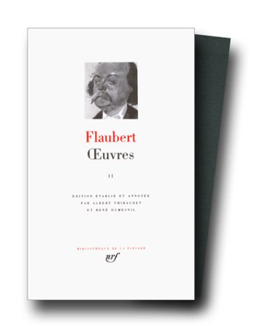 Flaubert : Oeuvres tome 2