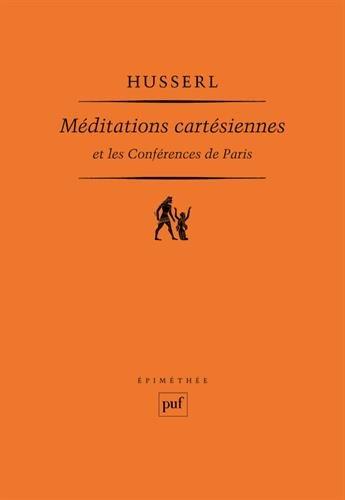 Méditations cartésiennes et les confé...