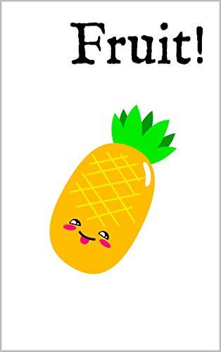 Fruit!: A Bilingual English-Swedish Picture Dictionary - en tvåspråkig engelsk svensk bildordbok book cover