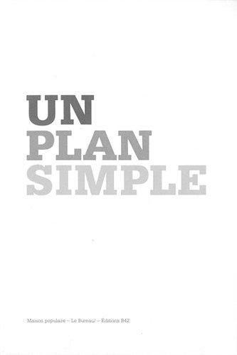 Un plan simple : Perspective, scène, écran ; édition bilingue anglais-français par Rémi Parcollet