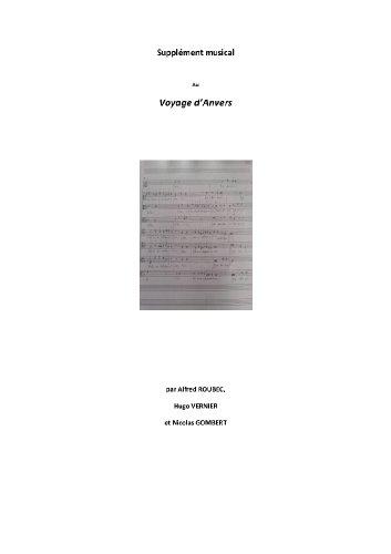 Supplement musical au Voyage d'Anvers