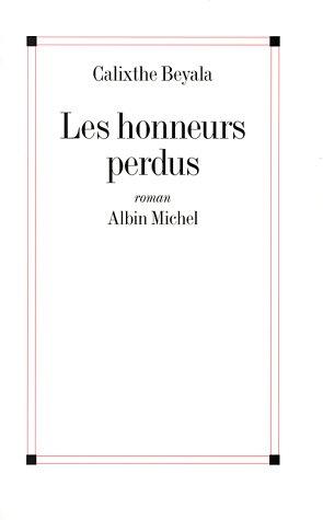 Les honneurs perdus - Grand Prix du Roman de l'Acadmie Franaise 1996