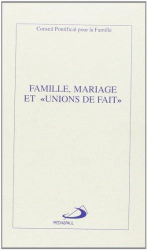 Famille, mariage et unions de fait
