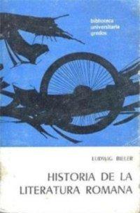 Historia literatura romana (VARIOS GREDOS) por Ludwig Bieler
