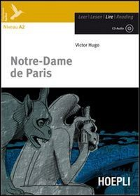 Notre-Dame de Paris. Con CD Audio. Con espansione online