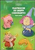 Filastrocche sui gruppi consonantici. Giochi e attività
