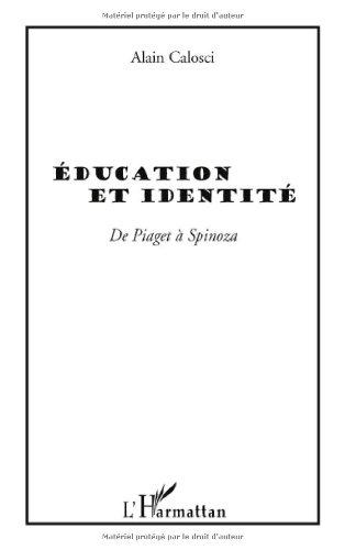 education-et-identite-de-piaget-a-spinoza