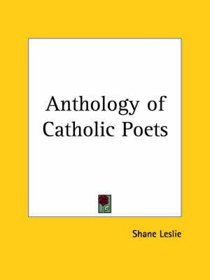 anthology-of-catholic-poets-1926-by-shane-leslie-published-july-2003