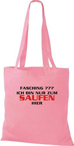 ShirtInStyle Stoffbeutel Karneval FASCHING ??? ICH BIN NUR ZUM SAUFEN HIER, Kostüme verkleiden, viele Farben rosa