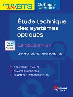 Exercices d'étude technique des systèmes optiques : Le tout-en-un