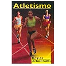 Reglas actualizadas de atletismo/ Updated Rules for Athletics