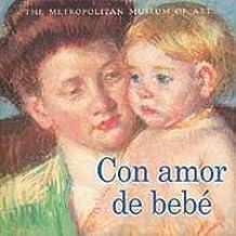 Con amor de bebe (NO FICCION INFANTIL)