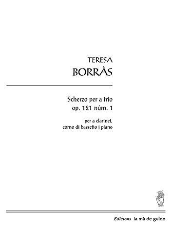 Scherzo per a trio op.121 núm. 1: per a clarinet, corno di bassetto i piano