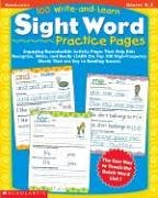 100-write-and-learn-sight-word-practice-pages-engaging-reproducible-activity-pages-that-help-kids-re