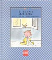 El cuarto del bebé (Cuentos de ahora) por Gloria Fuertes