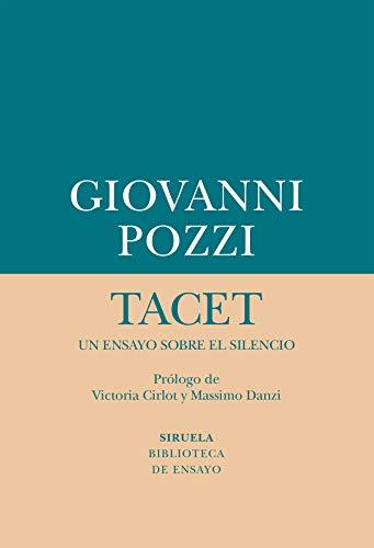 Tacet (Biblioteca de Ensayo / Serie menor) por Giovanni Pozzi