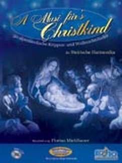 A MUSI FUER'S CHRISTKIND - arrangiert für Steirische Handharmonika - Diat. Handharmonika - mit CD [Noten / Sheetmusic]