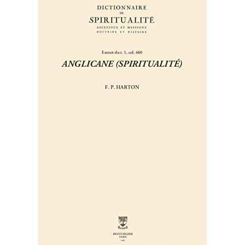 ANGLICANE (SPIRITUALITÉ) (Dictionnaire de spiritualité)