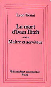 la-mort-d-39-ivan-illitch-matre-et-serviteur