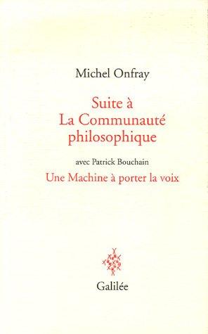 Suite à La Communauté philosophique : Le Génie du lieu