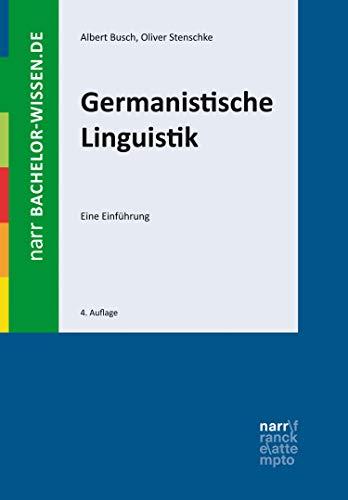 Germanistische Linguistik: Eine Einführung (bachelor-wissen)