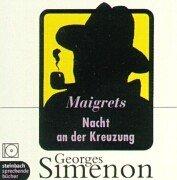 Buchseite und Rezensionen zu 'Maigrets Nacht an der Kreuzung: Inszenierte Lesung' von Georges Simenon