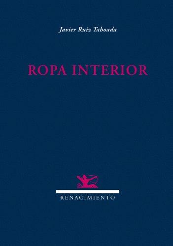Ropa Interior 2ヲ Ed (Renacimiento)