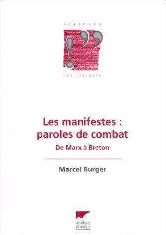 Les Manifestes : Paroles de combat - De Marx à Breton