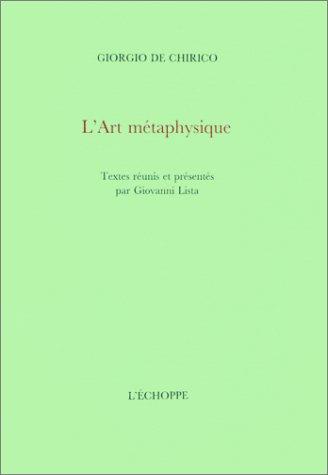 L'Art métaphysique par Giorgio De Chirico