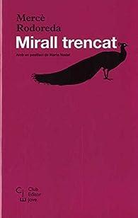 Mirall Trencat par Mercè Rodoreda