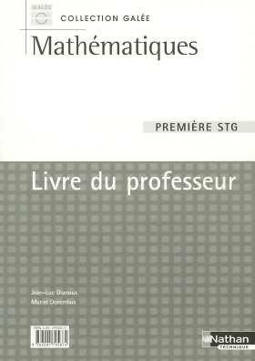 Mathématiques 1e STG : Livre du professeur par Collectif