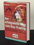 Der erfolgreiche Weg zum Day Trading