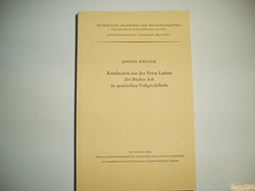 Randnoten aus der Vetus Latina des Buches Iob in spanischen Vulgatabibeln