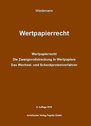 Wertpapierrecht / Die Zwangsvollstreckung in Wertpapiere: Recht in Ausbildung und Praxis für den Gerichtsvollzieher