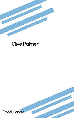 Clive Palmer (Catalan Edition) por Todd Carver