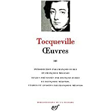 Tocqueville : Oeuvres, Tome 3